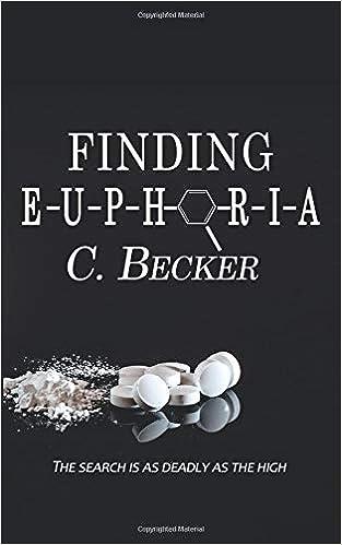 Amazon com: Finding Euphoria (9781509224913): C  Becker: Books