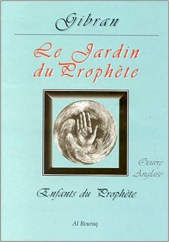 En ligne Le Jardin du Prophète epub pdf