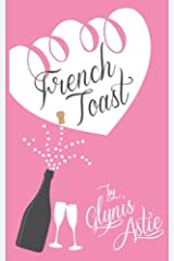 French Toast (The French Twist Series) (Volume 2)