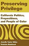 Preserving Privilege, Jewelle Taylor Gibbs and Teiahsha Bankhead, 0275969916