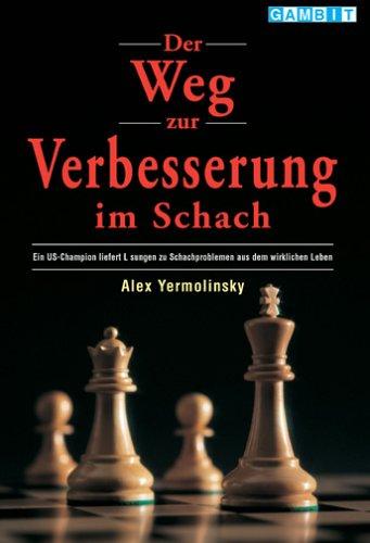 Der Weg zur Verbesserung im Schach