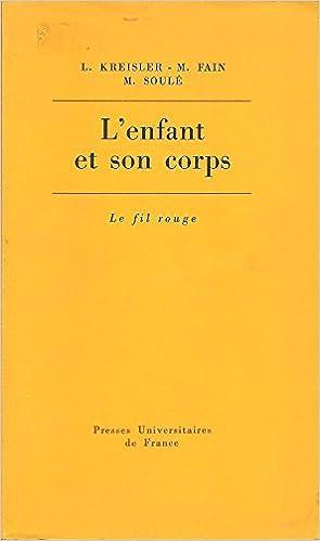 Lire L'enfant et son corps pdf, epub ebook