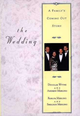 Read Online The Wedding: A Family's Coming Out Story PDF
