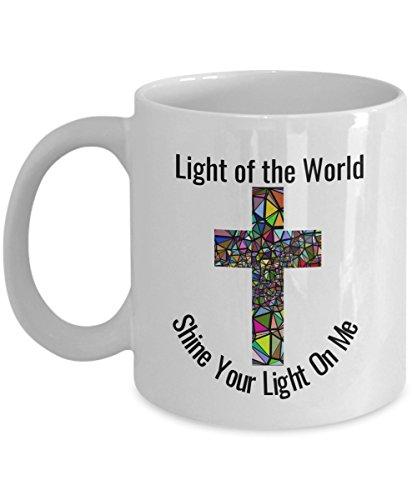 Christian Mugs For Friends - Jesus Light of The World - Coffee Tea Cup 11 oz Scripture Tea Green Tea