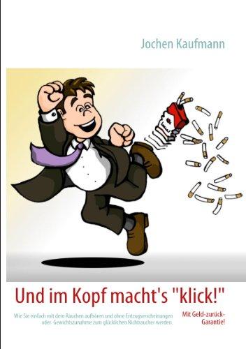 Einmal Raucher und zurück (German Edition)