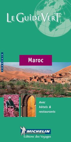 Le Guide Vert Maroc (Michelin Green Guide) (English and French Edition)