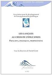 Les langues au coeur de l'éducation : Principes, pratiques, propositions