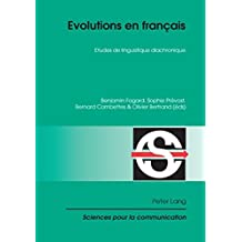 Evolutions en français: Etudes de linguistique diachronique
