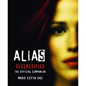 Alias Declassified: The Official Companion (Book & DVD)