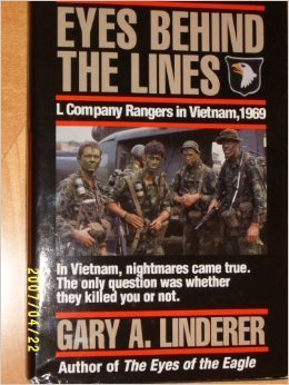 Eyes Behind the Lines: L Company Rangers in Vietnam, 1969 by Gary A. Linderer (1991-01-01)