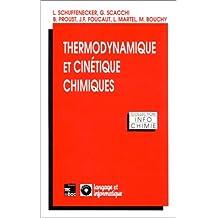 Thermodynamique et Cinetique Chimiques
