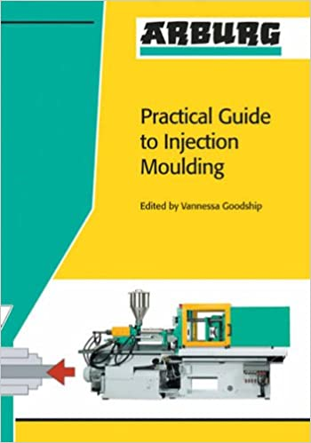 Arburg Practical Guide to Injection Moulding: Amazon co uk