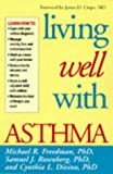 Living Well with Asthma, Michael R. Freedman and Samuel J. Rosenberg, 1572300515