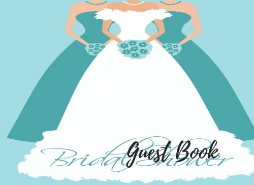 Guest Book: Guest Book Bridal Shower, For Over 200 Guests. Free Layout To Use as you wish for Names & Addresses, or Advice, Wishes, Comments or Predictions.