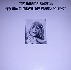 I'd Like to Teach the World to Sing (1971) [LP Record]