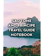 Sao Tome And Principe Travel Guide Notebook: Notebook|Journal| Diary/ Lined - Size 6x9 Inches 100 Pages