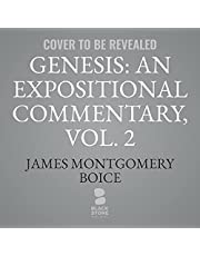 Genesis: An Expositional Commentary, Vol. 2: A New Beginning (Genesis 12-36) (The Expositional Commentary Series)