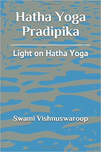 Hatha Yoga Pradipika: Light on Hatha Yoga: Amazon.es: Swami ...