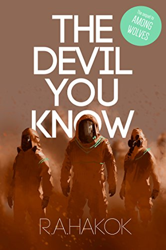 THE DEVIL YOU KNOW (Children Of The Mountain Book 2) by [Hakok, R.A.]