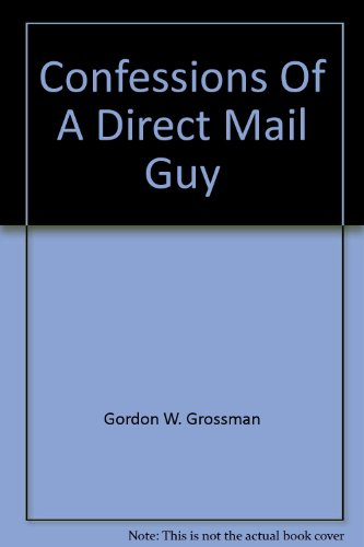 Confessions Of A Direct Mail Guy
