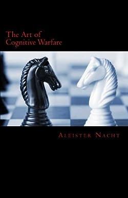 The Art of Cognitive Warfare