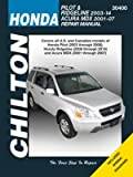 Honda Pilot/Ridgeline & Acura Mdx Chilton Automotive: 2001-14 (Chilton Automotive Repair Manuals)
