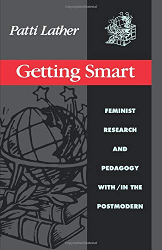Getting Smart (Critical Social Thought)