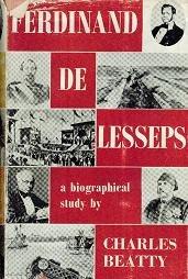 Ferdinand De Lesseps. A Biographical Study