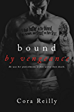 Bound By Vengeance (Born in Blood Mafia Chronicles Book 5) (English Edition)