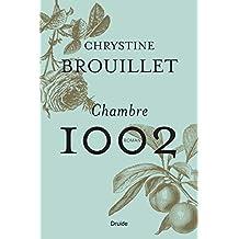 Chambre 1002: Un roman troublant et gourmand, qui nous convie à croquer dans la vie et à célébrer l'amitié.