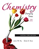 img - for Chemistry for Changing Times, 10th Edition book / textbook / text book
