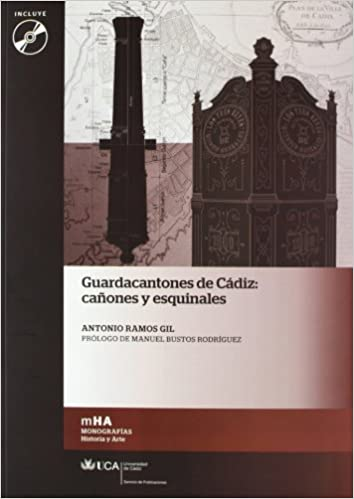 Guardacantones de Cádiz: cañones y esquinales Monografías ...