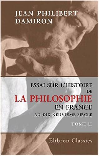 En ligne Essai sur l'histoire de la philosophie en France au dix-neuvième siècle epub, pdf