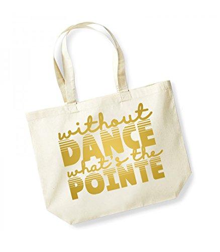 The Cotton Bag Natural gold Slogan Without Canvas Dance Unisex What's Print Pointe Tote Kelham AqZtvWy