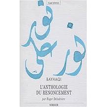 ANTHOLOGIE DU RENONCEMENT (L') : KITÂB AL-ZUHD AL-KABÎR LE LIVRE MAJEUR DU RENONCEMENT