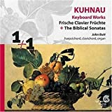 Kuhnau: Keyboard Works - Frische Clavier Früchte / The Biblical Sonatas