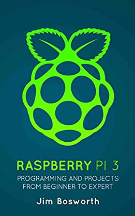Raspberry pi 3 programming and projects from beginner to expert print list price 997 fandeluxe Gallery
