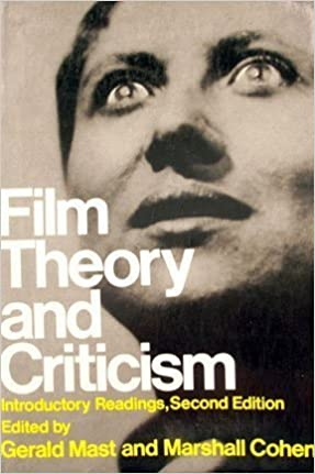 Film Theory And Criticism Introductory Readings Mast Gerald And Cohen Marshall Eds 9780195024982 Amazon Com Books