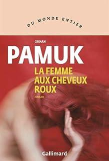 La femme aux cheveux roux, Pamuk, Orhan