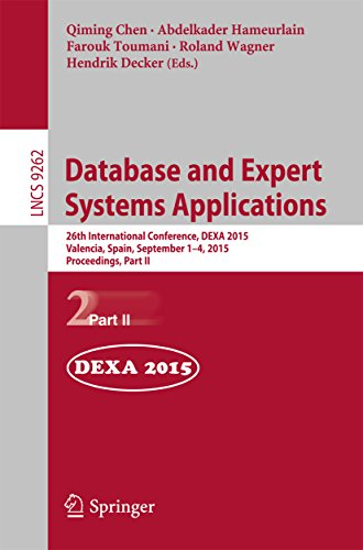 Download Database and Expert Systems Applications: 26th International Conference, DEXA 2015, Valencia, Spain, September 1-4, 2015, Proceedings, Part II (Lecture Notes in Computer Science) Pdf