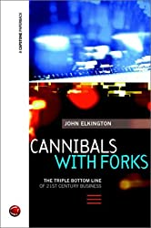 Cannibals with Forks: Triple Bottom Line of 21st Century Business (Capstone Trade)