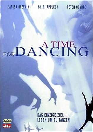 A Time For Dancing Ihr Einziges Ziel Leben Um Zu Tanzen Amazon