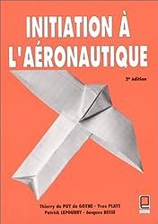 Initiation à l'aéronautique, 2e édition