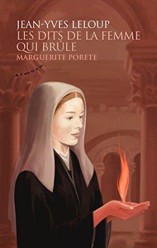 Les dits de la femme qui brûle - Marguerite Porete (French Edition)