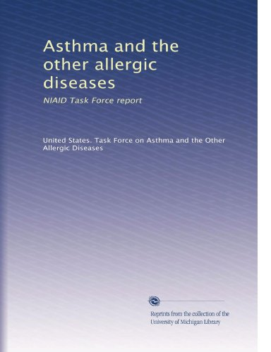 United States. Task Force On Asthma And The Other Allergic