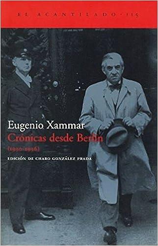 Crónicas desde Berlín (1930-1936) (El Acantilado): Amazon.es ...