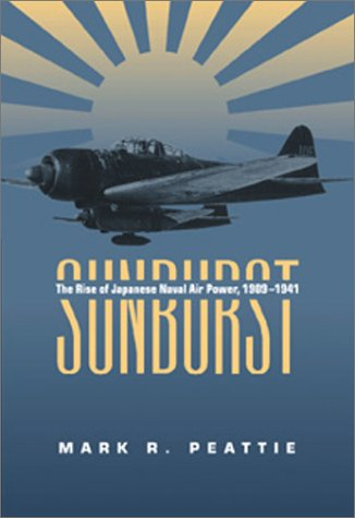 sunburst-the-rise-of-the-japanese-naval-air-power-1909-1941