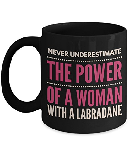 Never Underestimate The Power Of A Woman With A Labradane Mug - Coffee Cup - Dog Lover Gifts and Accessories