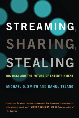 Streaming, Sharing, Stealing (MIT Press) (The MIT Press)