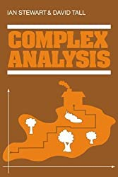 Complex Analysis: The Hitchhiker's Guide to the Plane by Stewart, Ian, Tall, David (1983)